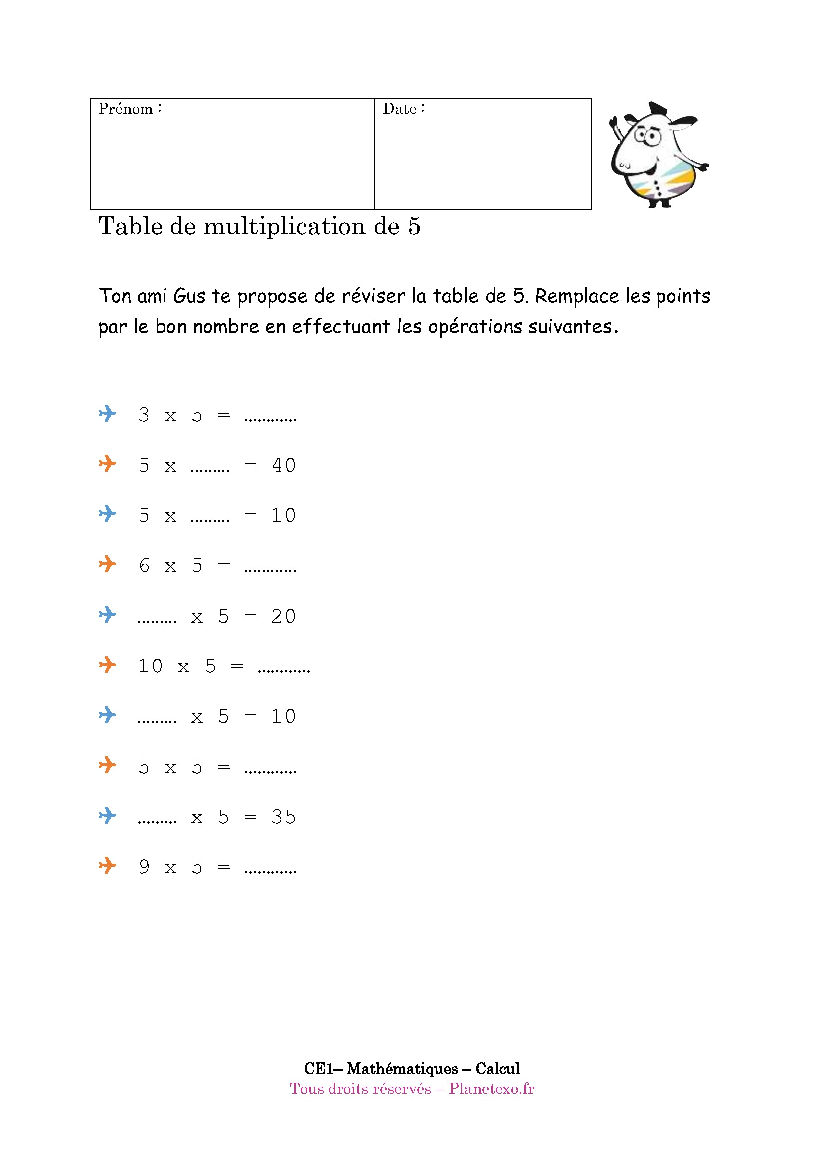 Exercice corrig pour le ce1 table de multiplication de 5 for Table de multiplication de 2 a 5